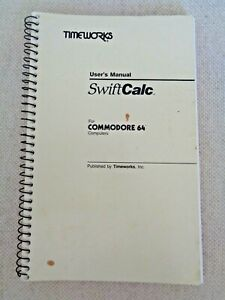 Commodore-64-Computer-TIMEWORKS-User-039-s-Manual-1983-Spreadsheets-SwiftCalc-Guide