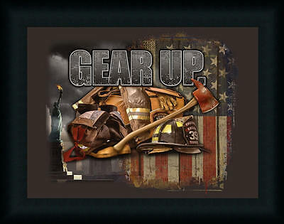 Gear Up by Jim Firefighters Patriotic Sign Framed Art Print Wall Décor Picture