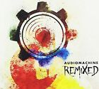 Remixed 0889211046751 by Audiomachine CD