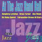 At the Jazz Band Ball, Vol. 3 by Humphrey Lyttelton (CD, May-2011, Upbeat)