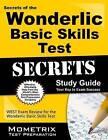 Secrets of the Wonderlic Basic Skills Test Study Guide: Wbst Exam Review for the Wonderlic Basic Skills Test by Mometrix Media LLC (Paperback / softback, 2016)
