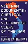 Vietnam Documents: American and Vietnamese Views by George Katsiaficas (Paperback, 1992)