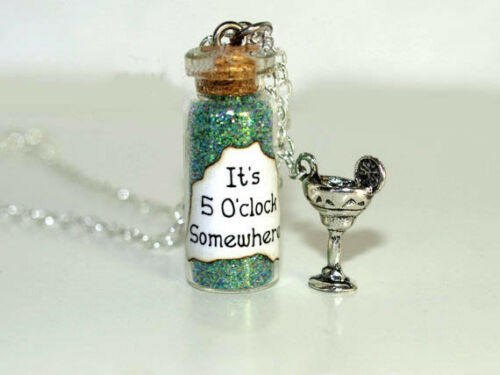 5 O/' clock Somewhere Necklace with a Margarita Glass Charm Time to Relax