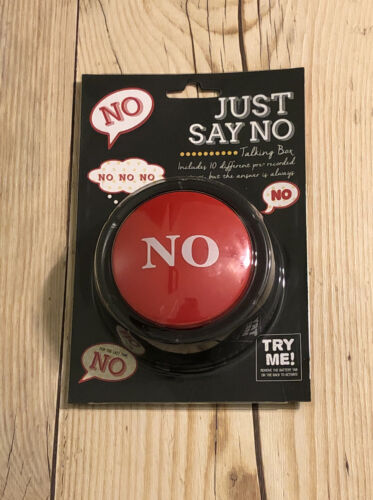 Just Say NO Talking Button NIP