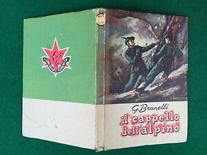 ... G-BRUNELLI-IL-CAPPELLO-DELL-039-ALPINO-Ed- aec224a5b315