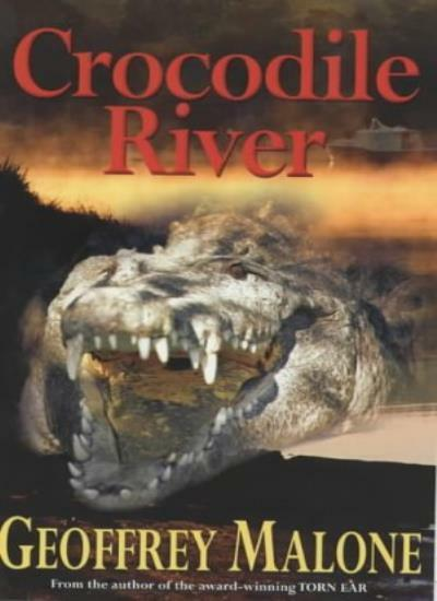 Crocodile River (Stories from the Wild) By Geoffrey Malone