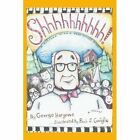 Shhhhhhhhhh 9780595413218 by George F Hargrove Paperback