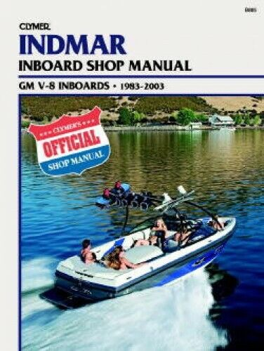 1983-2003 Indmar GM V-8 Marine Clymer Boat Engine Repair Manual B805