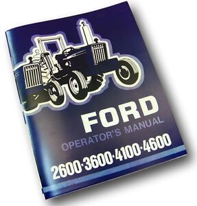 FORD-2600-3600-4100-4600-TRACTOR-OPERATORS-OWNERS-MANUAL-MAINTENANCE-1975-1981