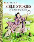 Bible Stories of Boys and Girls by Christin Ditchfield (Hardback, 2010)