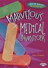 Marvelous Medical Inventions by Ryan Jacobson (Hardback, 2013)