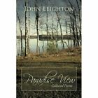 Paradise View: Collected Poems by Dr John Leighton (Paperback / softback, 2013)