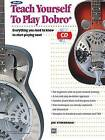 Alfred's Teach Yourself to Play Dobro: Everything You Need to Know to Start Playing Now!, Book & CD by Joe Stoebenau (Paperback / softback, 2003)