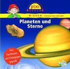 Pixi Wissen. Planeten und Sterne von Martin Nusch, Monica Wittmann und Cordula Thörner (2011)