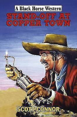 Scott Connor, Stand-off at Copper Town (Black Horse Western), Very Good Book