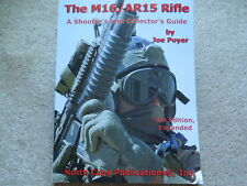 ALL NEW 2013 4th Expanded Edit. Colt AR15 Family + M16 Collector Book 180 pages