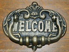 "Beautiful Aged Brass Finished Cast iron Welcome Door Knocker 6 1/2"" Wide~New"