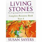 Living Stones: The All-age Resource for the Revised Common Lectionary: Year A: Complete Resource Book by Susan Sayers (Paperback, 1998)
