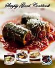 Simply Good Cookbook by Margaret Ewa (Paperback / softback, 2014)