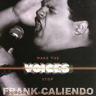 Make the Voices Stop by Frank Caliendo (CD, Feb-2003, Frank-O-Matic, Inc)