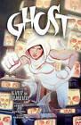 Ghost: Volume 3 by Chris Sebela (Paperback, 2015)