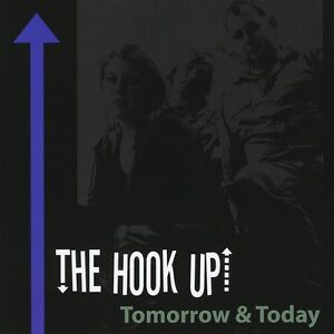 THE-HOOK-UP-Tomorrow-and-Today-CD-ss-CDN-ACID-PSYCH-Neo-Garage-Stoner-Rock-L-K