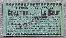 Publicité COALTAR SAPONINE LE BEUF pharmacie desinfectant     advert 1898