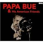 Papa Bue - & His American Friends (2012)
