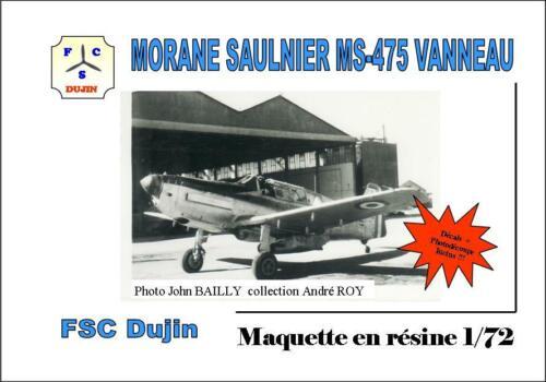 FSC DUJIN MORANE SAULNIER MS-475 VANNEAU 1//72
