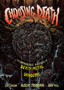 CHOOSING-DEATH-Metal-Grindcore-Book-Morbid-Angel-Napalm-Death-Carcass-Chuck
