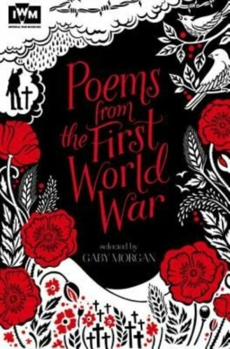 """1 of 1 - """"VERY GOOD"""" Morgan, Gaby, Poems from the First World War: Published in Associati"""