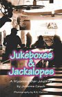 Jukeboxes & Jackalopes, a Wyoming Bar Journey by Julianne Couch (Paperback / softback, 2007)