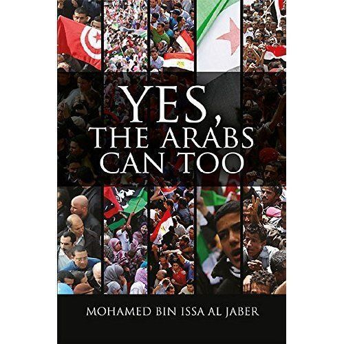 1 of 1 - Yes, the Arabs Can Too, Michael Worton, Mohamed Bin Issa Al Jaber, New Book