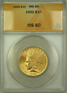 1932-Indian-Gold-Eagle-10-Coin-ANACS-MS-60