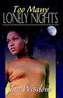 Too Many Lonely Nights by Liz Wisdom (Paperback / softback, 2004)