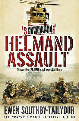 1 of 1 - 3 Commando: Helmand Assault, Ewen Southby-Tailyour, New