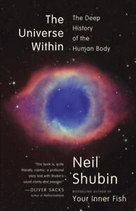 The-Universe-Within-The-Deep-History-of-the-Human-Body-by-Neil-Shubin