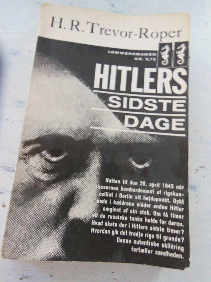 Hitlers sidste dage, Trevor-Roper, emne: historie og