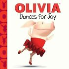 Olivia Dances for Joy by Patrick Spaziante 9781442452572