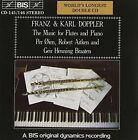 Franz & Karl Doppler: The Music for Flutes and Piano (CD, Aug-1992, BIS (Sweden))