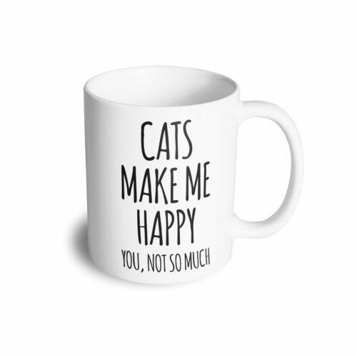 pas tellement Pet amant Blague You Novelty Mug Chats Faire Me heureux
