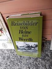 Reisebilder von Heine bis Weerth, Spaziergänge und Weltfahrten, herausgegeben vo