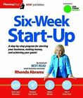 Six-Week Start-Up: A Step-By-Step Program for Starting Your Business, Making Money, and Achieving Your Goals! by Rhonda Abrams (Paperback / softback, 2013)