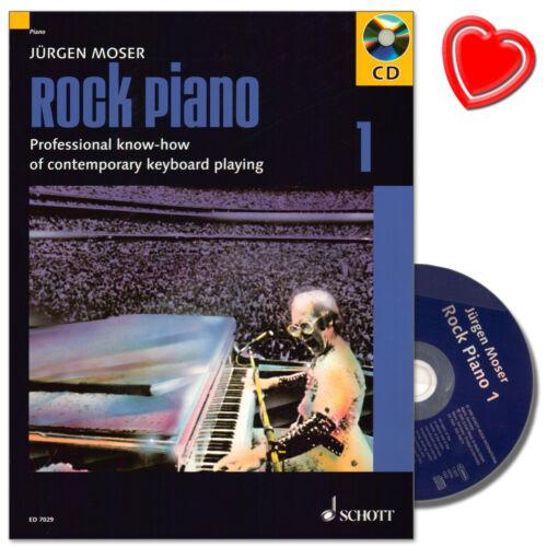 Jürgen Moser mit CD Rock Piano Band 1 Schott ED7029-9783795751951