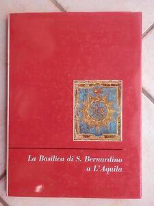 LA-BASILICA-DI-SAN-BERNARDINO-A-L-AQUILA-Umberto-Chierici-Effe-1964-storia-libro