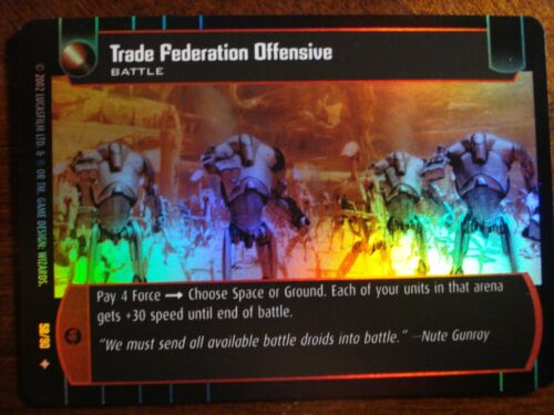 Star Wars TCG SR Trade Federation Offensive FOIL 58//90