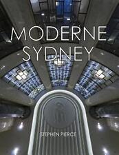 Moderne Sydney : Art Deco in Sydney by Stephen Pierce (2013, Paperback)