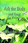 Ask The Body by Molly Jones L AC Dipl AC 9781420845457 (paperback 2005)