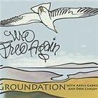 Groundation - We Free Again (2013)