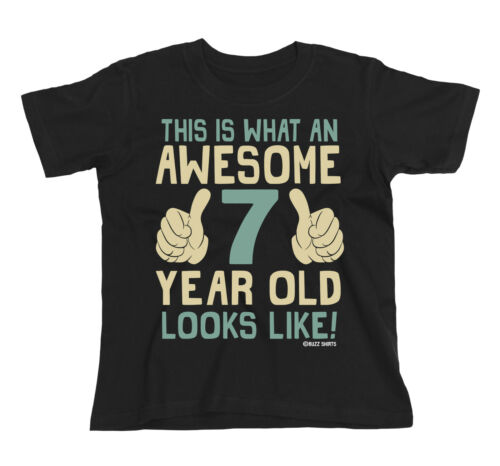 Kids T-Shirt AWESOME 7 Year Old Looks Like Boys Girls Gift Birthday Christmas